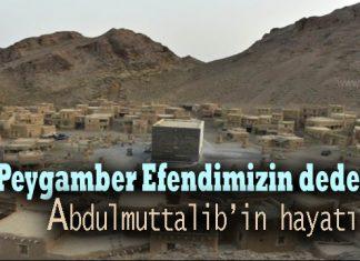 hz muhammed'in dedesi abdülmuttalib kimdir